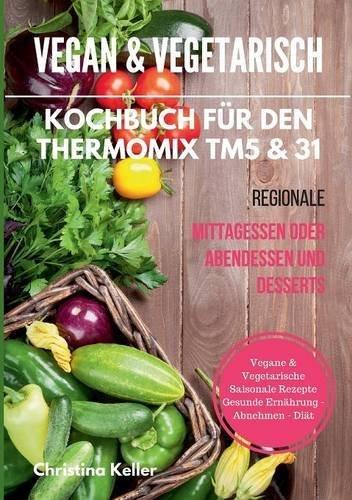 Vegan & vegetarisch mit dem Thermomix*