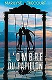 L'Ombre du papillon (French Edition)
