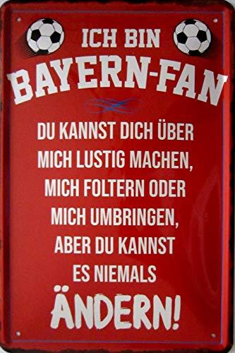 vielesguenstig-2013 Blechschild Schild 20x30cm - Ich Bin Bayern Fan München Fussball Sport -