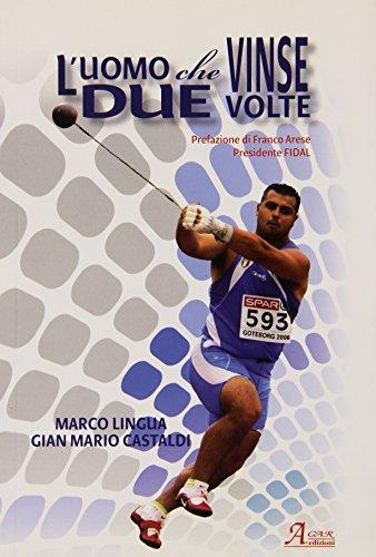 L'uomo che vinse due volte (History Biographic Book) por G. Mario Castaldi