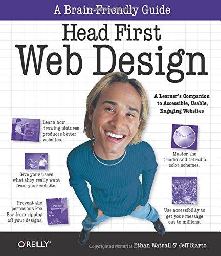 Head First Web Design (A Brain Friendly Guide) por Ethan  Watrall