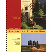 2009 Eng Cal: Under the Tuscan Sun by Frances Mayes (2008-07-30)