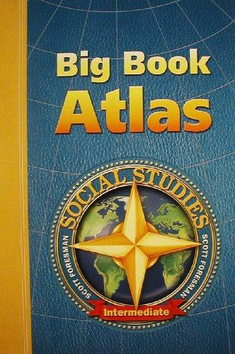 Social Studies 2003 Big Book Atlas Grade 3 Through 6 Intermediate