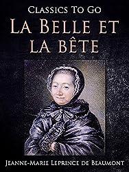 La Belle et la bête (Classics To Go) (German Edition)