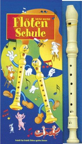 Meine kleine Flötenschule: Schritt für Schritt Flöte spielen - Spielen Lernen, Flöte