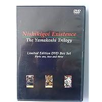 Nishikigoi Existence ~ The Yamakoshi Trilogy - Limited Edition DVD Parts 1, 2 & 3