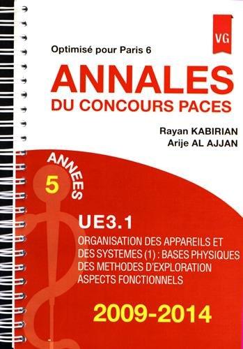 Annales du concours PACES UE3.1 2009-2014 : Optimisé pour Paris 6