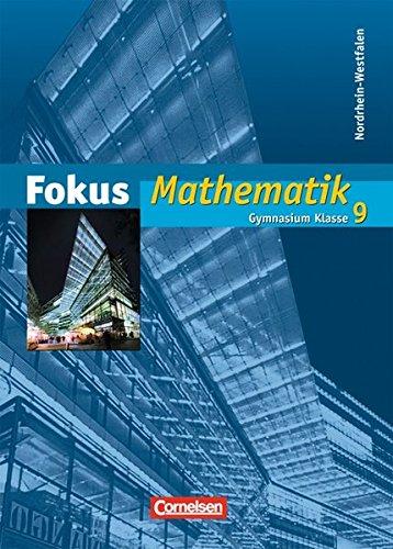 Fokus Mathematik - Nordrhein-Westfalen - Bisherige Ausgabe / 9. Schuljahr - Schülerbuch,