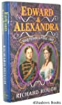 Edward and Alexandra: Their Private a...