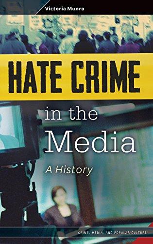 Hate Crime in the Media: A History (Crime, Media, and Popular Culture) por Victoria Munro