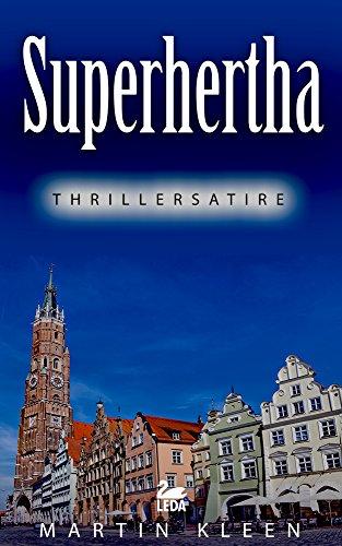 Superhertha: Thrillersatire