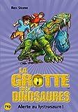 13. La grotte des dinosaures - Alerte au lystrosaure !