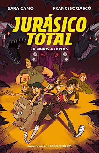 De niños a héroes (Serie Jurásico Total 3) por Francesc Gascó