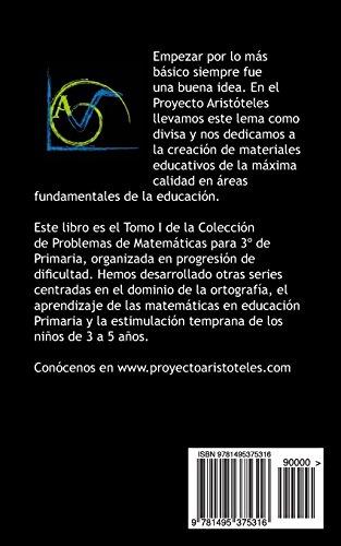 150 Problemas de Matemáticas para Tercero de Primaria (Tomo 1): Volume 1 (Colección de Problemas para 3º de Primaria) – 9781495375316 lectura en linea libros gratis leer libros online descarga y lee libros gratis