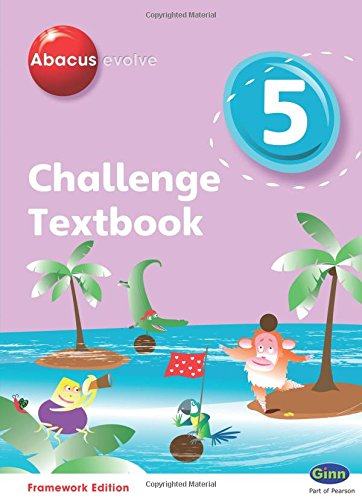 Abacus Evolve Challenge Year 5 Textbook (Abacus Evolve Fwk (2007)Challenge)