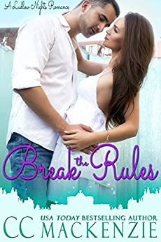 Break The Rules: A Ludlow Nights Romance - Book 3 by [MacKenzie, CC]