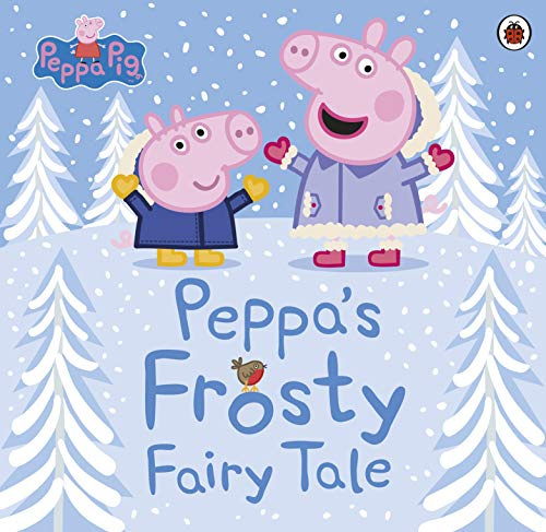 Peppa Pig: Peppa's Frosty Fairy Tale (English Edition)