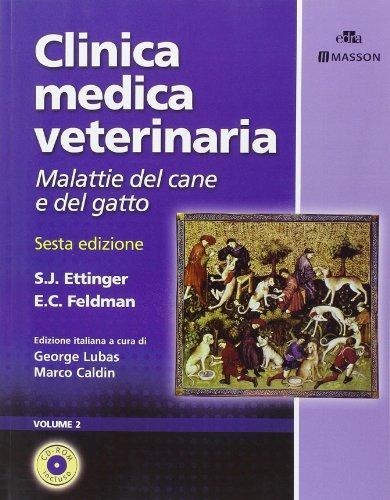 Clinica medica veterinaria. Malattie del cane e del gatto. Ediz. illustrata por Stephen J. Ettinger