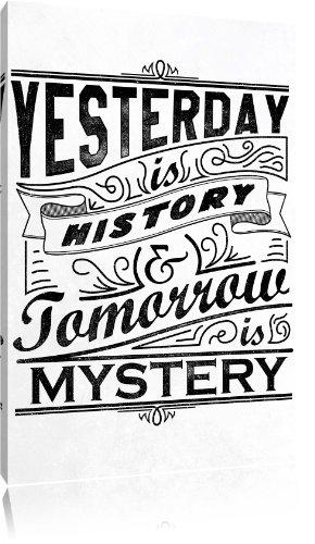 Preisvergleich Produktbild Yesterday is History white Bild auf Leinwand, XXL riesige Bilder fertig gerahmt mit Keilrahmen, Kunstdruck auf Wandbild mit Rahmen, gänstiger als Gemälde oder Ölbild, kein Poster oder Plakat