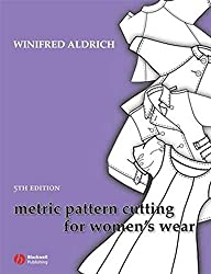 [(Metric Pattern Cutting for Women's Wear)] [By (author) Winifred Aldrich] published on (April, 2008)