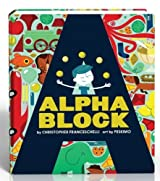 Alphablock by Christopher Franceschelli (2013-08-06)