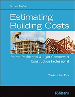 Estimating Building Costs For The Residential And Light