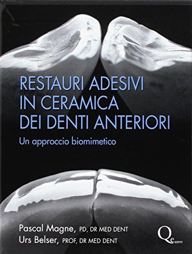 Restauri adesivi in ceramica dei denti anteriori. Un approccio biomimetico