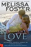 Whisper of Love (Bradens at Peaceful Harbor) (Love in Bloom: The Bradens)