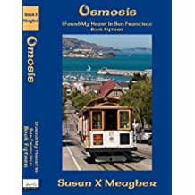 Osmosis (I Found My Heart in San Francisco Book 15) (English Edition)