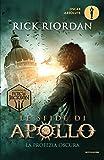 La profezia oscura. Le sfide di Apollo: 2