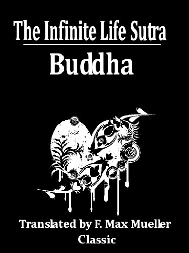 The Infinite Life Sutra (With Active Table of Contents) (English Edition)