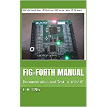 FIG-Forth Manual: Documentation and Test in 1802 IP