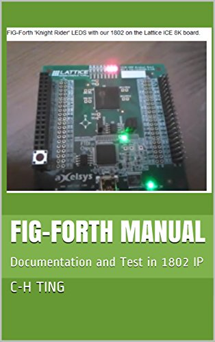 FIG-Forth Manual: Documentation and Test in 1802 IP (English Edition) por C-H Ting