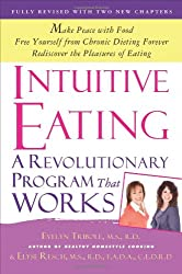 Intuitive Eating: A Revolutionary Program That Works.