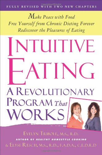 Intuitive Eating. A Revolutionary Program