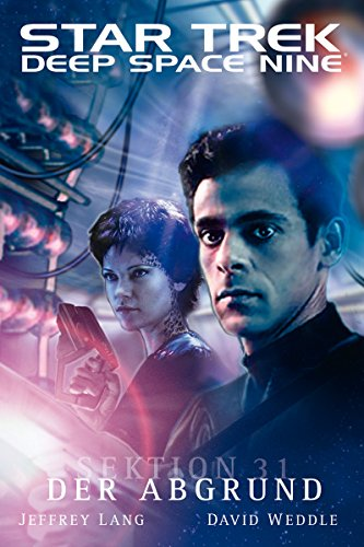 Star Trek - Deep Space Nine 8.03: Sektion 31 - Der Abgrund