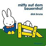 Miffy auf dem Bauernhof (Kinderbücher)