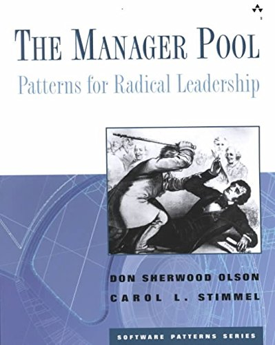 [(The Manager Pool : Patterns for Radical Leadership)] [By (author) Don  Sherwood Olson ] published on (October, 2001)