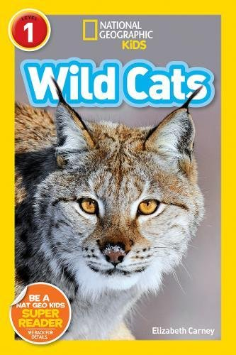1 Level Early Readers (National Geographic Readers: Wild Cats (Level 1))