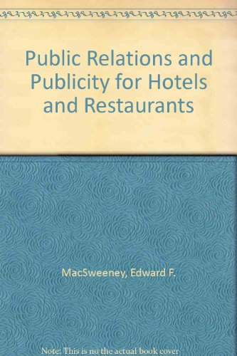 Public Relations and Publicity for Hotels and Restaurants PDF Books