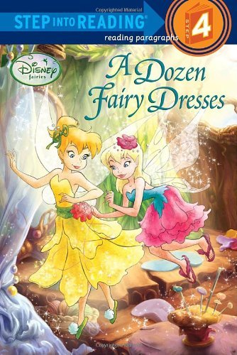 A Dozen Fairy Dresses (Step Into Reading - Level 4 - Quality) by Redbank, Tennant (May 11, 2010) Paperback