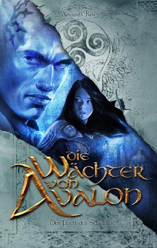 Buchseite und Rezensionen zu 'Die Wächter von Avalon' von Amanda Koch