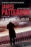 La memoria del killer: Un caso di Alex Cross (La Gaja scienza)