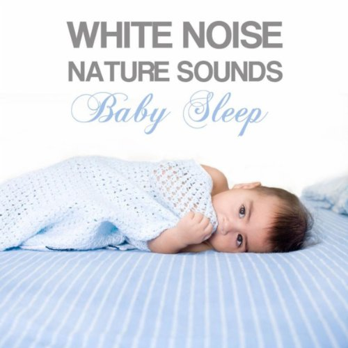 White Noise Nature Sounds Baby...