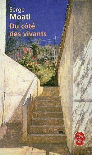 Du côté des vivants par Serge Moati