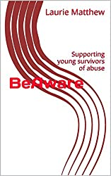 BeAware: Supporting young survivors of abuse