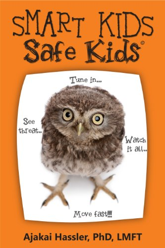 Smart Kids, Safe Kids (English Edition)