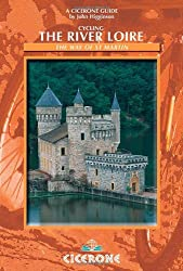 Cycling the River Loire: The Way of St. Martin (Cicerone Cycling)