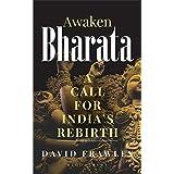 Awaken Bharata: A Call for India's Rebirth