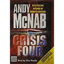 Crisis Four: Complete & Unabridged